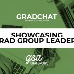 GradChat – Showcasing Grad Group Leaders