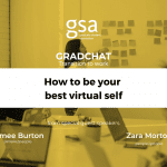 GradChat – How to be your best virtual self