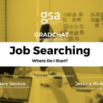 GradChat – Job Searching (Where Do I Start?)