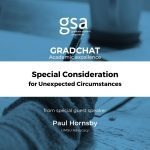 GradChat – Special Consideration in Unexpected Circumstances