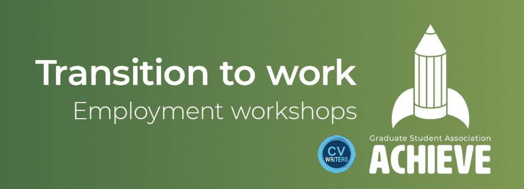 Text reads 'Transition to work: employment workshops' next to the logos for CV Writers and GSA Achieve.