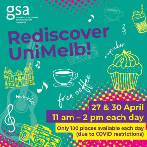 Rediscover Unimelb 27 & 30 April, 11am-2.30pm on the lawn in front of the 1888 Building.