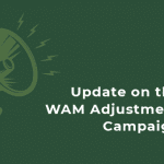 Update on the WAM Adjustment Campaign