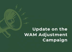 Cartoon megaphone with text reading 'message form the GSA president: update on the WAM adjustment campaign