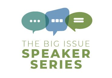 The BIg Issue Speaker Series, with icons of interconnected speech bubbles.