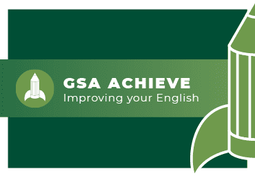 GSA Achieve: Improving your English. Icon of a rocketship in the shape of a pencil.